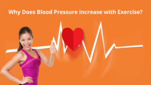 Why Does Blood Pressure Increase with Exercise